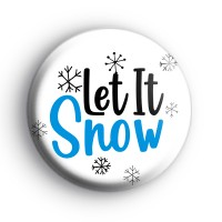 Festive Let It Snow Badge