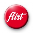 Flirt Button Badge