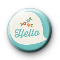 Spring Floral Hello Button Badge