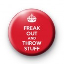 Freak Out and Throw Stuff Badge