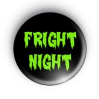 Fright Night Button Badges