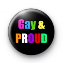 Gay and Proud 25mm badges