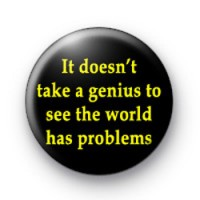 It doesn't take a genius badge