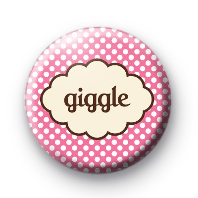 Giggle Button Badge