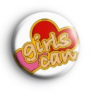 Girls Can Button Badge