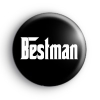 Godfather Style Bestman Button Badge
