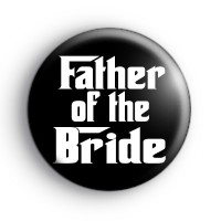 Godfather Style Father of the Bride Badge thumbnail