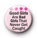 Good Girls Bad Girls badge