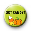 Got Candy Halloween Badge