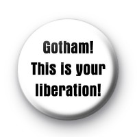 Gotham! This is your liberation badge