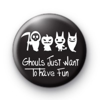 Ghouls Just Want to Have FUN badges