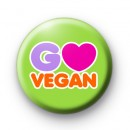 Pink Go Vegan Pin Badge