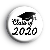 Black and White Class of 2020 Pin Button Badges