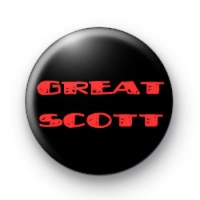 Great Scott Badges