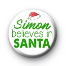 Green and White Custom Name Believe In Santa Badge