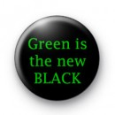 Green is the new BLACK badges