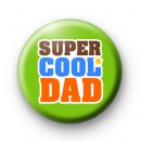Super Cool Dad Badge