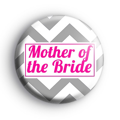 Grey and Pink Chevron Mother of the Bride Badge