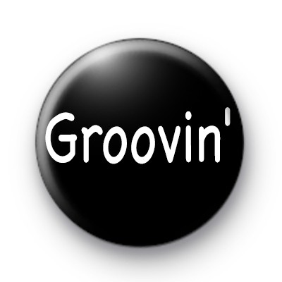 Groovin Black and White custom Badge