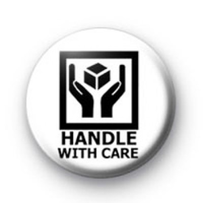 Handle with care badges