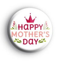 Pink Crown Happy Mothers Day Badge