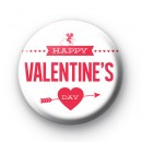 Happy Valentines Day Pink Pin Badge
