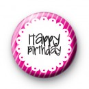 Happy Birthday Pretty Pink Badge