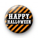 Happy Halloween Orange and Black Badge