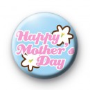 Happy Mothers Day White Floral Badge