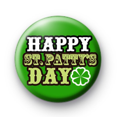 Happy St Patty's Day Badges