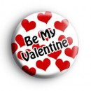 Be My Valentine Love Hearts Badge