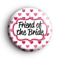 Hearts Galore Custom of The Bride Badge
