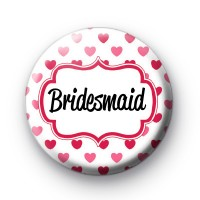 Hearts Galore Bridesmaid Badge