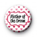 Hearts Galore Mother of the Groom Badge
