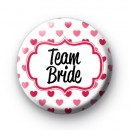 Hearts Galore Team Bride Button Badge