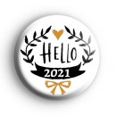 New Year Badge Black and Gold Hello 2021 Badge