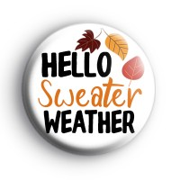 Hello Sweater Weather Badge thumbnail