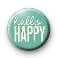 Hello Happy Button Badge