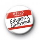 Edward Cullens Girlfriend Badge