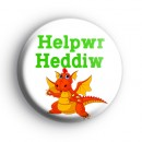 Cute Childrens Welsh Dragon Helpwr Heddiw Badge