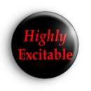 Highly Excitable Badge