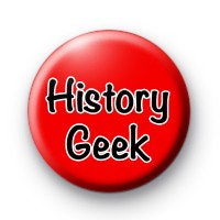 History Geek Button Badge