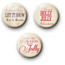 Set of 3 Holly Jolly Christmas Badges