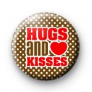 Hugs and Kisses Love Button Badges