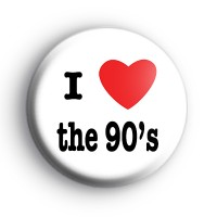 I Love the 90s badge