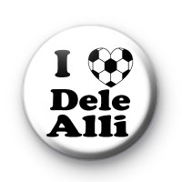 I Love Dele Alli Football Badge