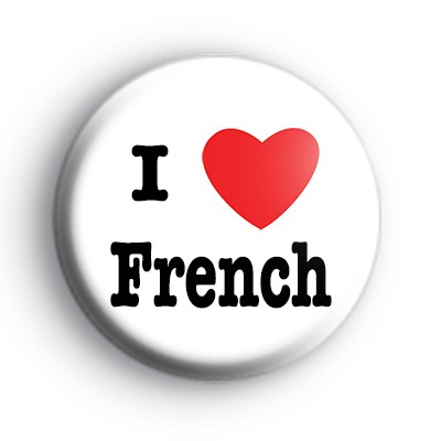 I Love French Badge