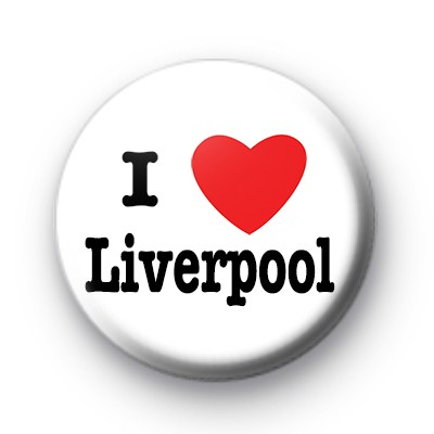 I Love Liverpool badges