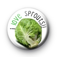 I Love Sprouts Pin Button Badges