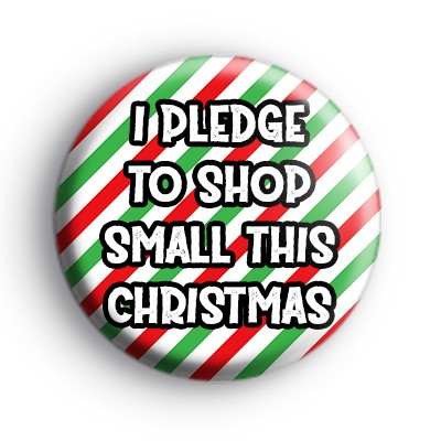 I Pledge To Shop Small This Christmas Badge